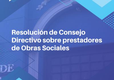 Resolución de Consejo Directivo sobre prestadores de Obras Sociales