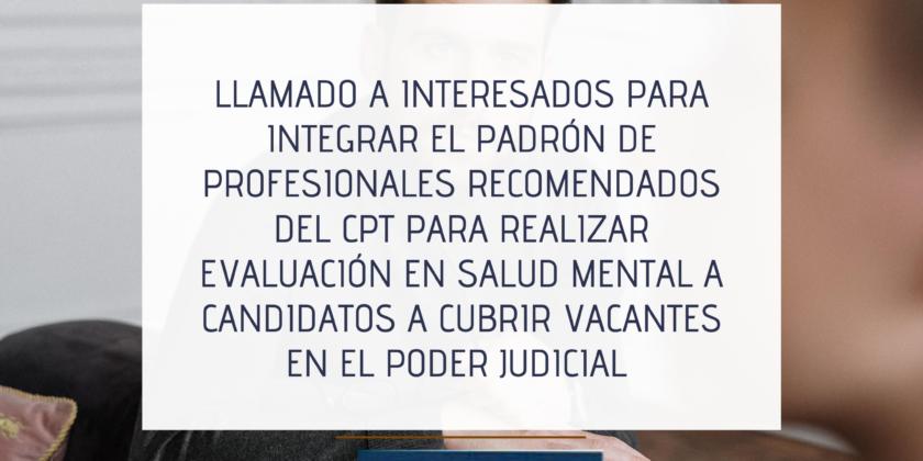 Llamado a Interesados para Integrar el Padrón de Profesionales recomendados del CPT