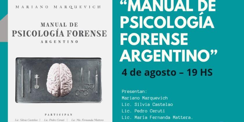 """Presentación del libro: """"Manual de Psicología Forense Argentino"""""""