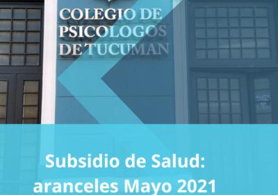 Subsidio de Salud: Aranceles Mayo 2021